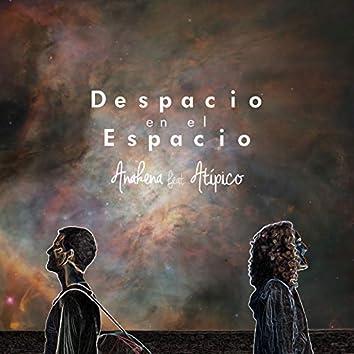 Despacio en el Espacio (feat. Atípico)