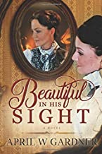 Beautiful in His Sight: a novel