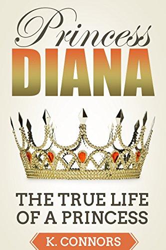 Princess Diana: The True Life of a Princess (English Edition)