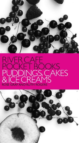 River Cafe Pocket Books: Puddings, Cakes and Ice Creams (English Edition)