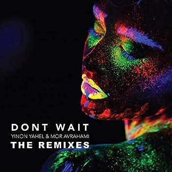 Don't Wait (The Remixes)