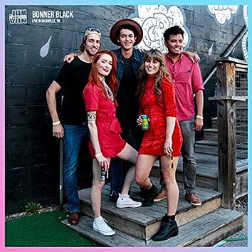Jam in the Van - Bonner Black (Live Session, Nashville, TN, 2019)