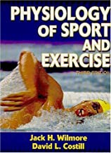 Physiology of Sport and Exercise-3rd Edition by Wilmore Jack H. Costill David L. (2004-01-01) Hardcover