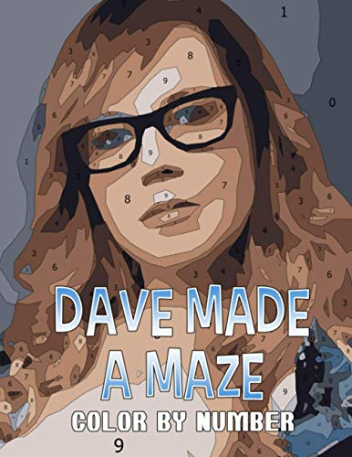 Dave Made a Maze Color By Number: Dave Made a Maze Book An Adult Coloring Book For Stress-Relief