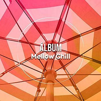 Álbum Mellow Chill