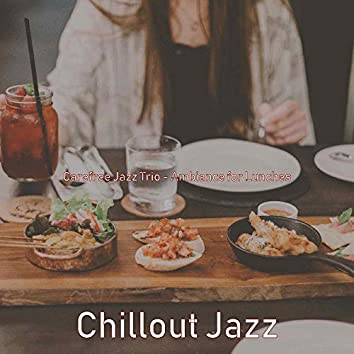 Carefree Jazz Trio - Ambiance for Lunches