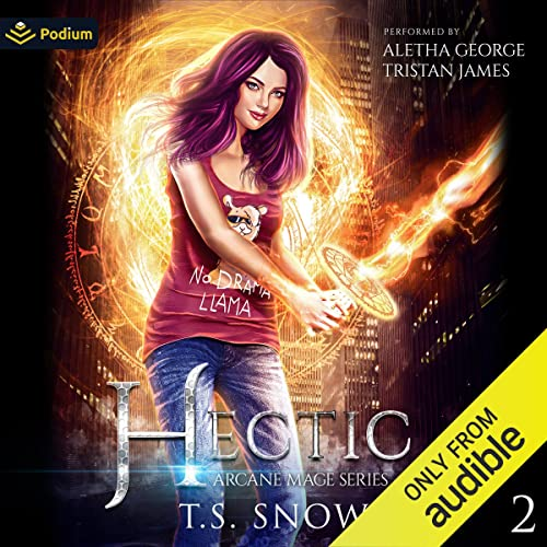 Hectic: Arcane Mage Series, Book 2