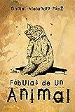 Fábulas de un animal (Melquíades)