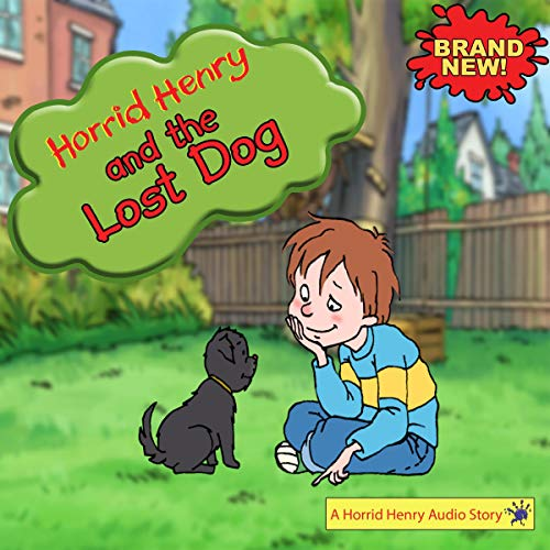 Horrid Henry and the Lost Dog cover art