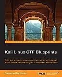 Kali Linux CTF Blueprints (English Edition)