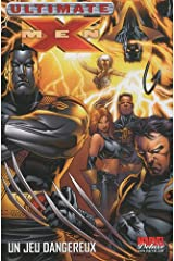 Ultimate X-Men T05: un jeu dangereux (PAN.MARV.DELUXE) (French Edition) Paperback