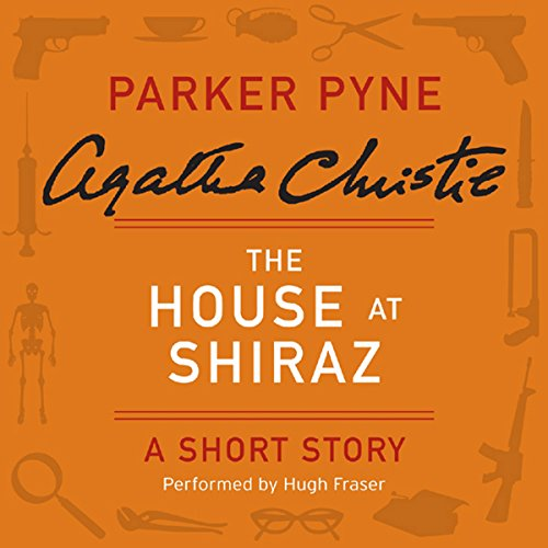The House at Shiraz audiobook cover art