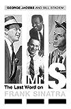 Mr.S. : The Last Word on Frank Sinatra
