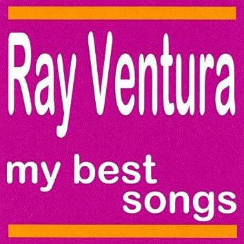 Ray Ventura et Ses Collégiens : My Best Songs