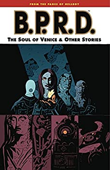 B.P.R.D. The Soul of Venice and Other Stories by Mike Mignola