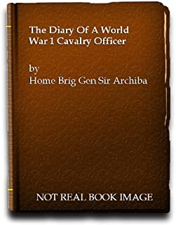 Diary of a World War I Cavalry Officer