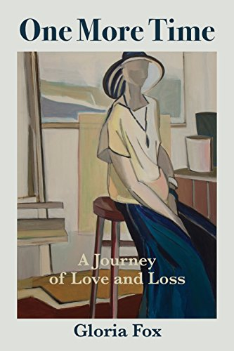 Compare Textbook Prices for One More Time: A Journey of Love and Loss  ISBN 9781938459450 by Fox, Gloria