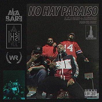 No Hay Paraiso (feat. A.K.A Bare)