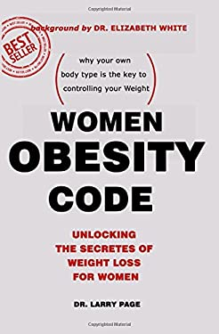 Women Obesity Code: Unlocking the Secrets of Weight Loss for women