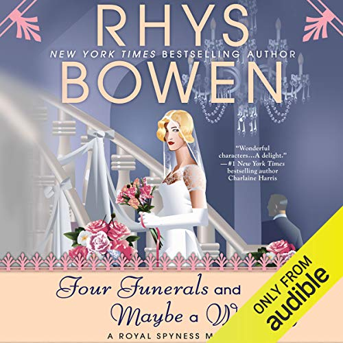 Four Funerals and Maybe a Wedding                   By:                                                                                                                                 Rhys Bowen                               Narrated by:                                                                                                                                 Jasmine Blackborow                      Length: 9 hrs and 36 mins     38 ratings     Overall 4.6