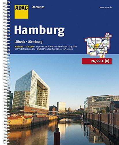 ADAC Stadtatlas Hamburg mit Lübeck, Lüneburg 1:20 000: Lübeck, Lüneburg. Insgesamt 359 Städte und Gemeinden. Citypläne und Verkehrslinienpläne. ... GPS-genau (ADAC StadtAtlanten 1:20.000)