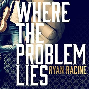 Where the Problem Lies