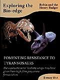 FOMENTING RESISTANCE TO TYRANNOSAURS (Exploring the Bio-edge Book 15) (English Edition)