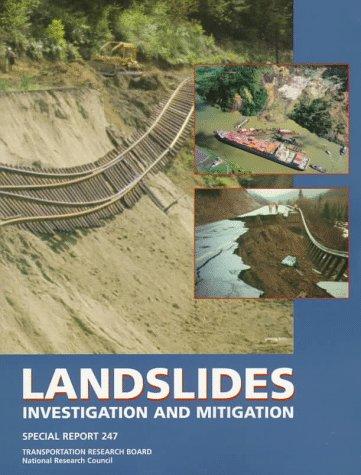 Landslides: Investigation and Mitigation (National Research Council (U.s.) Transportation Research B