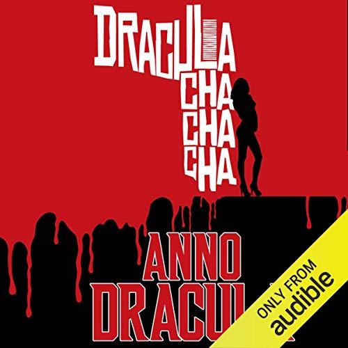 Dracula Cha Cha Cha: Anno Dracula Book 3