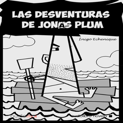 Las desventuras de Jonás Plum [The Misadventures of John Plum] cover art