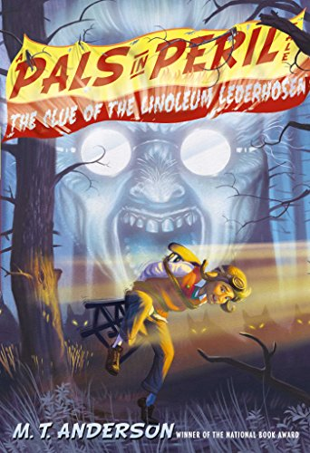 The Clue of the Linoleum Lederhosen (A Pals in Peril Tale) (English Edition)