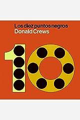 Diez puntos negros: Ten Black Dots (Spanish edition) Hardcover