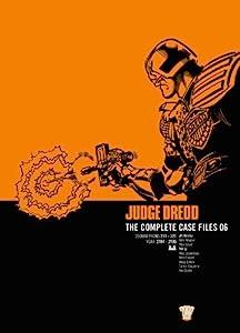 Judge Dredd: The Complete Case Files 06 (Judge Dredd The Complete Case Files Book 6)