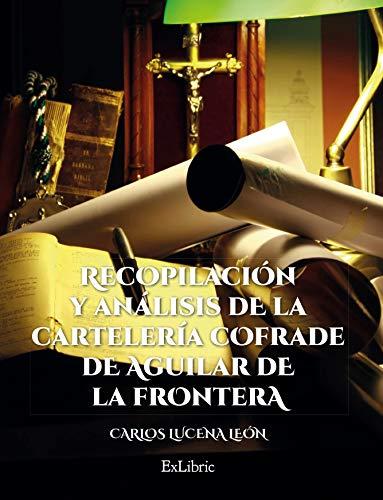 Recopilación y análisis de la cartelería cofrade de Aguilar de la Frontera