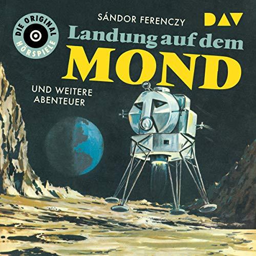 Landung auf dem Mond und weitere Abenteuer Titelbild