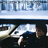 Destination Anywhere by JON BON JOVI (2007-04-24)