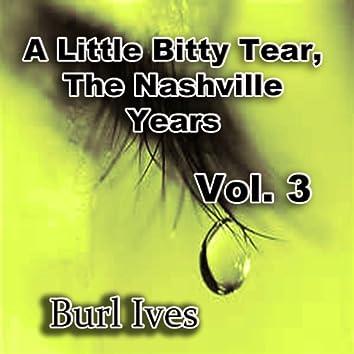 A Little Bitty Tear the Nashville Years, Vol. 3