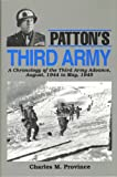 Patton's Third Army: A Chronology of the Third Army Advance, August, 1944 to May, 1945