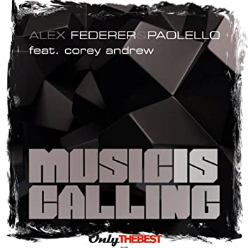 Music Is Calling (feat. Corey Andrew)