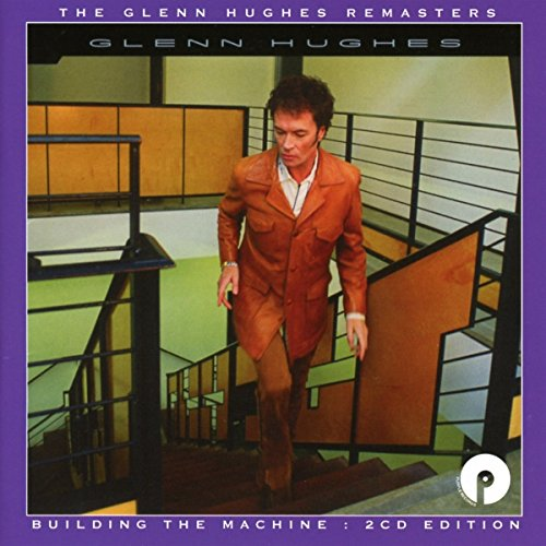 Glenn Hughes: Building the Machine (Expanded 2cd Edition) (Audio CD (Remastered))