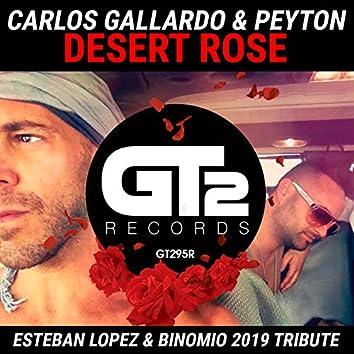 Desert Rose (Esteban Lopez & Binomio 2019 Tribute)
