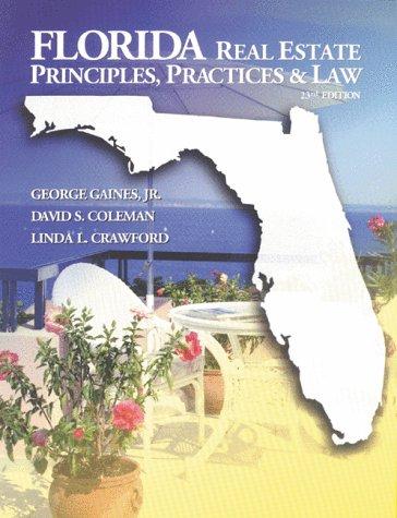 Florida Real Estate Principles, Practice & Law (Florida Real Estate Principles, Practices & Law)