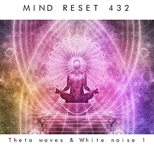 Mind Reset 432