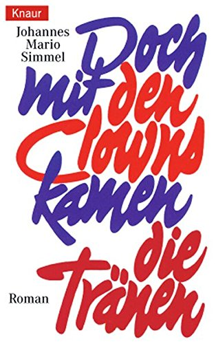 Doch mit den Clowns kamen die Tränen