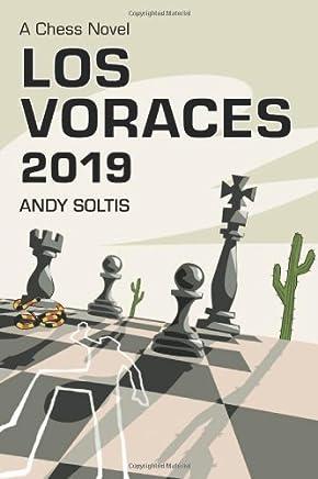 Los Voraces, 2019: A Chess Novel