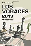 Los Voraces 2019: A Chess Novel-Soltis, Andy