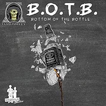 Bottom of the Bottle (feat. Bigg Mike)