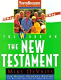 The Word on the New Testament (Youth Builders)