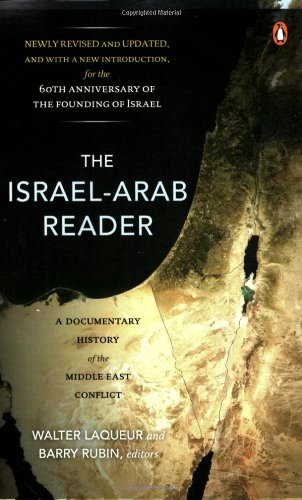 The Israel-Arab Reader: A Documentary History of the Middle East Conflict, 7th Edition