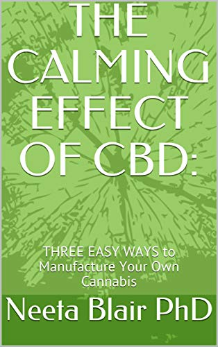 THE CALMING EFFECT OF CBD: : THREE EASY...
